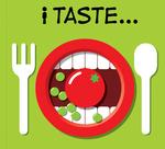 I Taste . . .