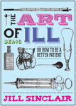 The Art of Being Ill