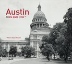 Austin: Then and Now®