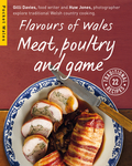 Flavours of Wales: Meat, Poultry and Game