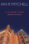 A Glasgow Mosaic