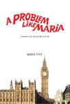 A Problem Like Maria