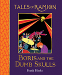Boris and the Dumb Skulls