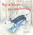 Dog on Wheels Goes Snowboarding