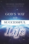 God's way to be successful in life