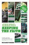Celtic: Keeping The Faith