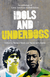 Idols and Underdogs