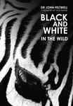 Black & White: In the Wild