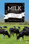 A Brief History of Milk Production