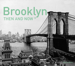 Brooklyn Then and Now®