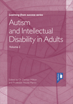 Autism and Intellectual Disability in Adults Volume 2