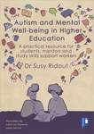Autism and Mental Well-being in Higher Education