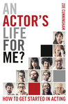 An Actor's Life for Me?