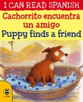 Cachorrito Encuentra un Amigo / Puppy Finds a Friend
