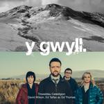 Y Gwyll: Tirweddau Ceredigion