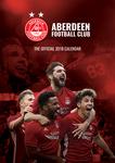 The Official Aberdeen Football Club Calendar 2019