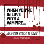 When You're in Love with a Vampire . . .