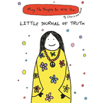 May The Thoughts Be With You: Little Journal of Truth