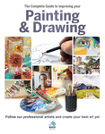 The Complete Guide to Improving Your Painting & Drawing