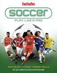 Soccer: Play Like a Pro