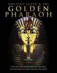 Ancient Egypt & the Golden Pharaoh