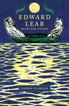 Edward Lear: Selected Poems