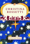 Christina Rossetti: Selected Poems
