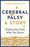Cerebral Palsy: A Story