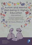 Autism and Mental Well-being in Higher Education 2nd Edition