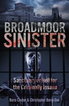 Broadmoor Sinister