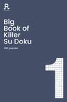 Big Book of Killer Su Doku Book 1