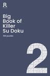 Big Book of Killer Su Doku Book 2