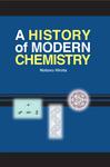 A History of Modern Chemistry
