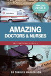 Amazing Doctors and Nurses