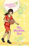 Go, Maddie, Go!