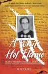 A White Hot Flame