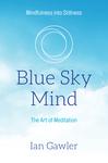 Blue Sky Mind