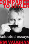 Compared to Hitler: Essays
