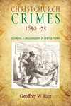 Christchurch Crimes 1850–75