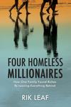 Four Homeless Millionaires
