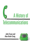 A History of Telecommunications