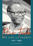 Oliver Tambo – His Life and Legacy: 1917–1993