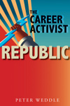 The Career Activist Republic