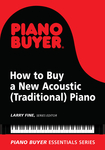How to Buy a New Acoustic (Traditional) Piano