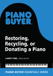 Restoring, Recycling, or Donating a Piano