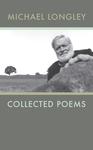 Collected Poems | Michael Longley