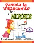 Pamela la Impaciente y los Microbios