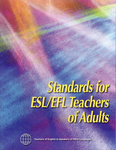Standards for ESL/EFL Teachers of Adults