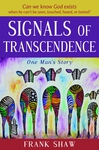 Signals of Transcendence