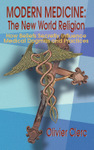 Modern Medicine: The New World Religion